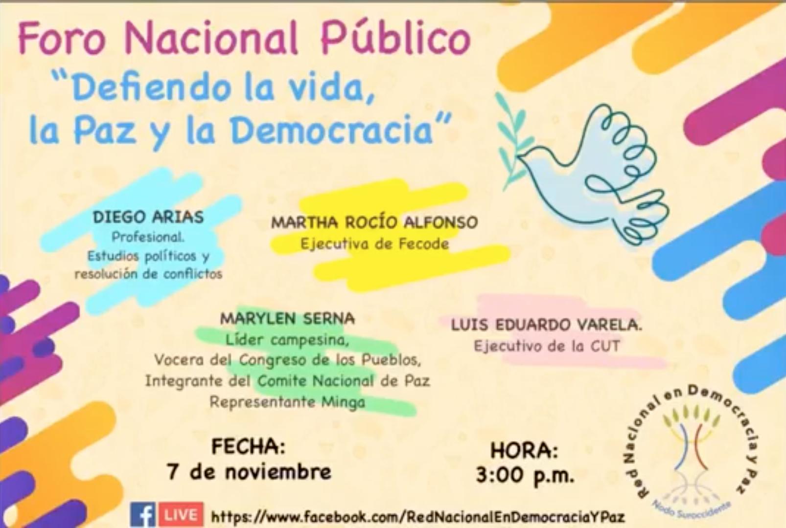 Foro Virtual Defiendo la Vida, la Paz y la Democracia